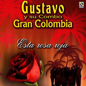 Gustavo Y Su Combo Gran Colombia - Gustavo Quintero