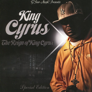 The Reign of King Cyrus (Special Edition)