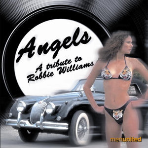 Angels- A Tribute To Robbie Williams