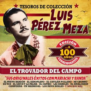"""Tesoros de Colección:  El Trovador del Campo... A 100 Años """"Sus Originales Éxitos con Mariachi y Banda"""" (Edición Conmemorativa)"""