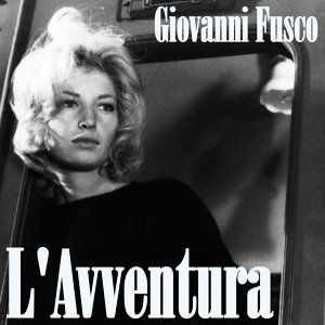 L'Avventura - Soundtrack inspired by the motion picture
