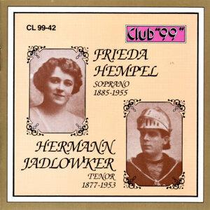 Frieda Hempel, Soprano 1885 - 1955 & Hermann Jadlowker, Tenor 1877 - 1939