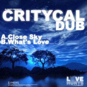 Close Sky / Whats Love
