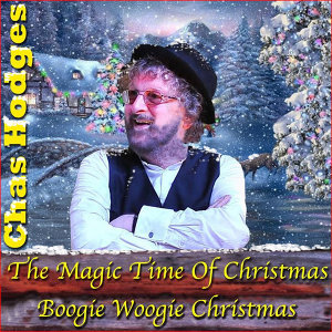 The Magic Time Of Christmas / Boogie Woogie Christmas