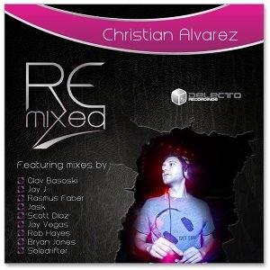 Christian Alvarez  Remixed