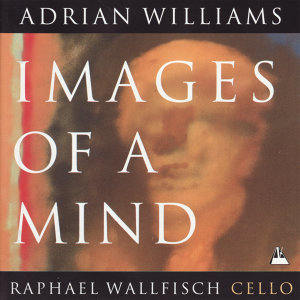 Williams: Spring Requiem, Quatre Cantilènes, Images of a Mind