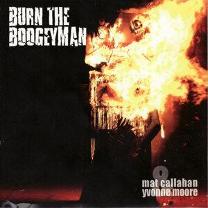 Burn The Boogeyman