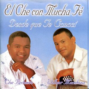 El Che con Mucha Fé (Desde que te Conocí)