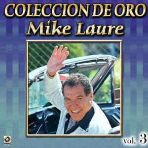 Mike Laure Coleccion De Oro, Vol. 3 - Cosecha De Mujeres