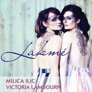 Victoria & Milica: Lakmé