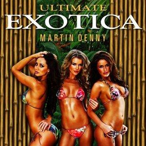 Ultimate Exotica (3 Original Albums + Bonus Tracks)