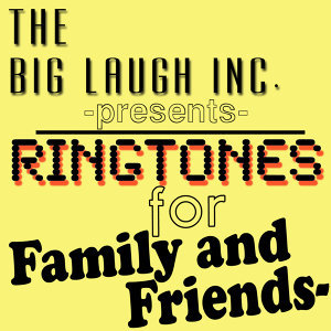 Ringtones for Family and Friends, Vol. 1