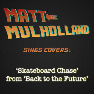 Skateboard Chase (from Back to the Future)