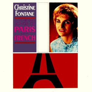 Christine Fontane Sings Her Own Songs of Paris And The French