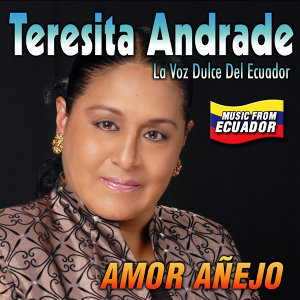 Teresita Andradre y Su Amor Añejo