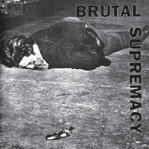 Brutal Supremacy