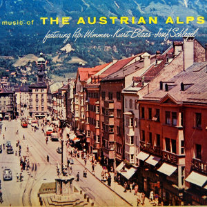 Music Of The Austrian Alps