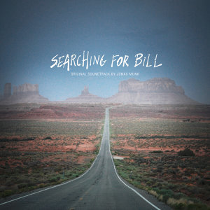 Searching For Bill (Original Motion Picture Soundtrack)