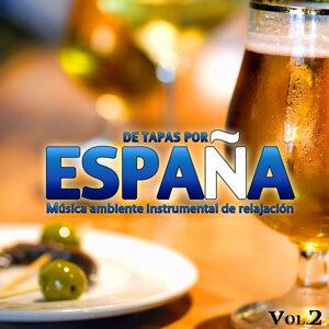 De Tapas por España. Música Ambiente Instrumental de Relajación. Vol. 2