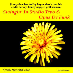 Swingin' In Studio Two and Opus De Funk