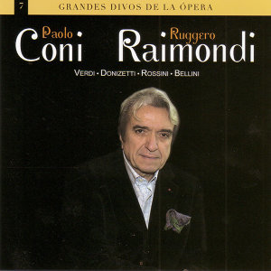 Grandes Divos de la Ópera: Paolo Coni & Ruggero Raimondi