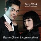 Dirty Work - Blouson Chiemi Remix