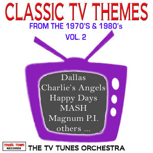 Classic TV Themes Vol. 2, 70's & 80's