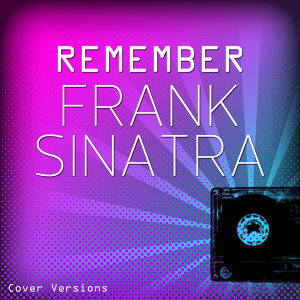 Remember: Frank Sinatra