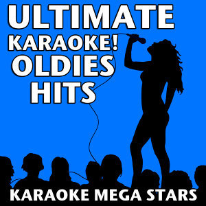 Ultimate Karaoke! Oldies Hits