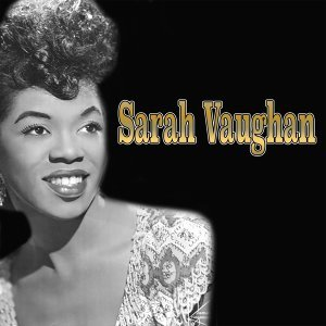 Sara Vaughan and Her Jazz Friends