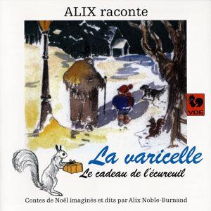 Alix raconte: La varicelle – Le cadeau de l'écureuil