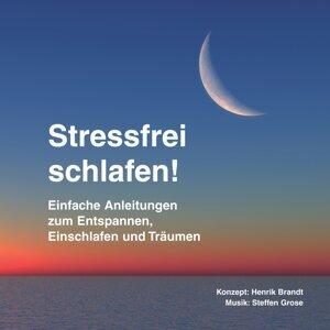 Stressfrei schlafen! - Einfache Anleitungen zum Entspannen, Einschlafen und Träumen