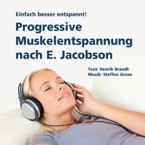 Progressive Muskelentspannung nach E. Jacobson - Einfach besser entspannt!