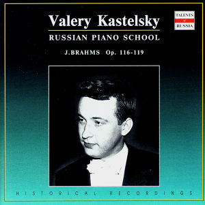 Russian Piano School: Valery Kastelsky, Vol. 3