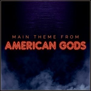 """Main Theme from """"American Gods"""""""