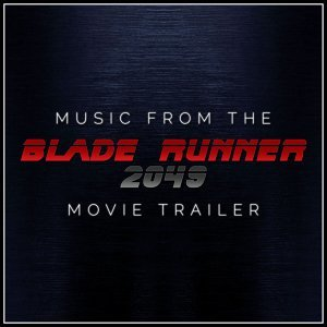 Music from The 'Blade Runner 2049' Movie Trailer