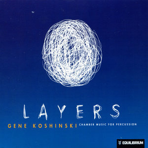 Layers - Chamber Music for Percussion
