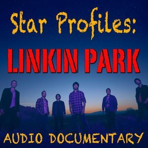 Star Profile: Linkin Park