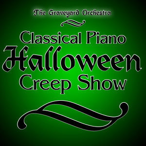 Classical Piano Halloween Creep Show