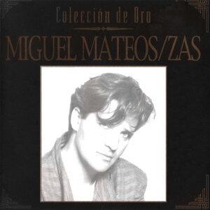 Colección de Oro: Miguel Mateos Zas