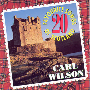 20 Favourite Songs Of Scotland