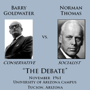 Barry Goldwater vs. Norman Thomas Debate