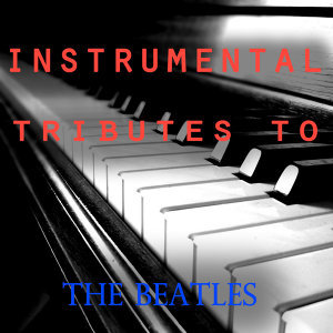 Instrumental Tributes To The Beatles