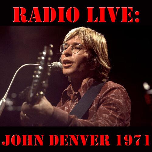 Radio Live: John Denver 1971 - Live