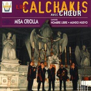 Los Calchakis, Vol. 6  : Missa Criolla, Hombre Libre, Mundo Nuevo