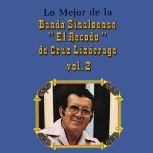 Lo Mejor de la Banda Sinaloense el Recodo de Cruz Lizárraga, Vol. 2