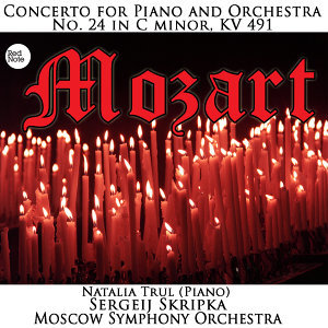 Mozart: Piano Concerto No. 24 in C minor, K. 491