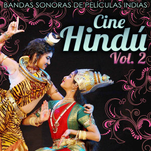 Bandas Sonoras de Películas Indias. Cine Hindú. Vol. 2
