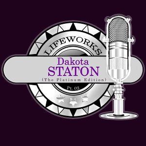 Lifeworks - Dakota Staton (The Platinum Edition) Pt. 02