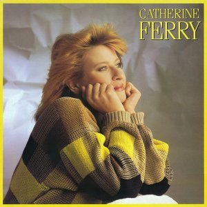 Le meilleur des années Balavoine - Best of Catherine Ferry